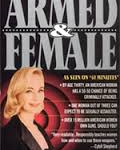 •Armed and Female by Paxton Quigley