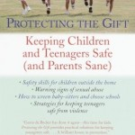 •Protecting the Gift by Gavin de Becker