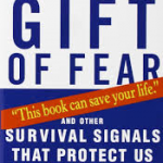 •The Gift of Fear by Gavin de Becker