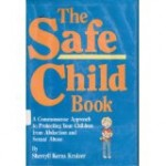 •The Safe Child Book by Sherryll Kraizer