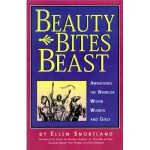 •Beauty Bites the Beast Awakening the Warrior within Women and Girls by Ellen Snortland